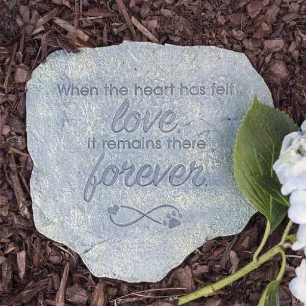 When The Heart has felt Love Pet Stepping Stone
